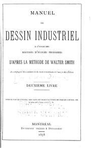 Manuel de dessin industriel à l'usage des maîtres d'écoles primaires d'après la méthode de Walter Smith.