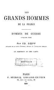 Les grands hommes de la France by Edouard Goepp