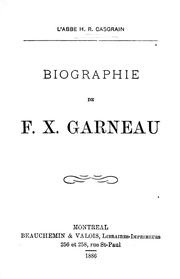 Cover of: Biographie de F.X. Garneau