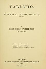 Cover of: Tallyho | Frederick Feild Whitehurst