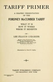 Cover of: Tariff primer | Lee Francis Lybarger