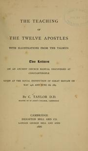 Cover of: The teaching of the Twelve Apostles by Taylor, C.