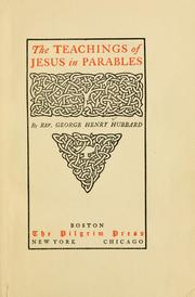 Cover of: The teachings of Jesus in parables