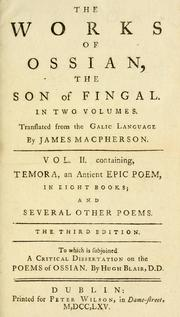 Cover of: Temora, an ancient epic poem: in eight books; together with several other poems composed by Ossian, the son of Fingal.