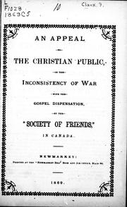 Cover of: An appeal to the Christian public, on the inconsistency of war with the gospel dispensation |