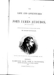 Cover of: The life and adventures of John James Audubon, the naturalist