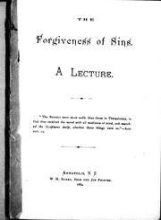 Cover of: The Forgiveness of sins, a lecture |
