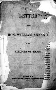 Letter from Hon. William Annand to the electors of Hants by William Annand