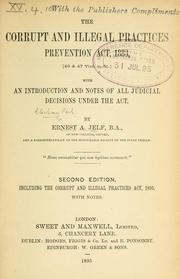 Cover of: The Corrupt and Illegal Practices Preventions Act, 1883