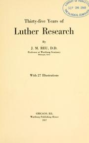 Cover of: Thirty-five years of Luther research