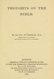Cover of: Thoughts on the Bible | W. Gresley