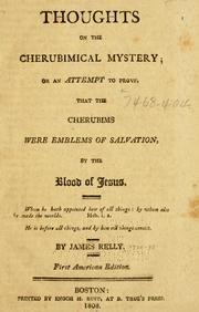 Cover of: Thoughts on the cherubimical mystery, or, An attempt to prove that the cherubims were emblems of salvation by the blood of Jesus