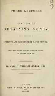 Cover of: Three lectures on the cost of obtaining money
