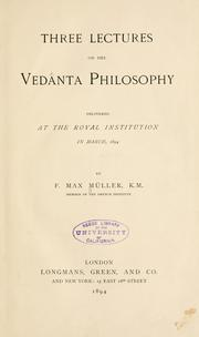 Cover of: Three lectures on the Vedan̂ta philosophy