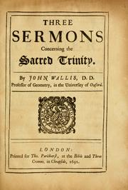 Cover of: Three sermons concerning the sacred Trinity. | Wallis, John