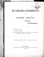 My cholera experiences by James Death