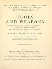 Cover of: Tools and weapons illustrated by the Egyptian collection in University college, London, and 2,000 outlines from other sources