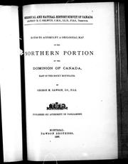 Cover of: Notes to accompany a geological map of the northern portion of the Dominion of Canada, east of the Rocky Mountains