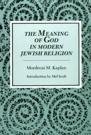 Cover of: The meaning of God in modern Jewish religion