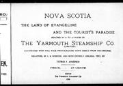 Cover of: Nova Scotia, the land of Evangeline and the tourist's paradise