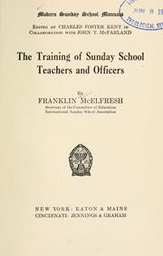 Cover of: training of Sunday school teachers and officers | Franklin McElfresh