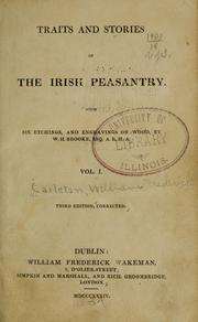 Traits and stories of the Irish peasantry by Carleton, William