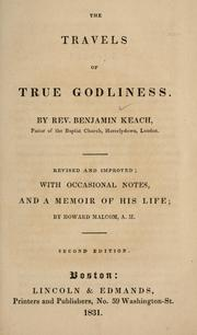 The travels of true godliness by Benjamin Keach