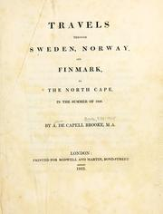 Cover of: Travels through Sweden, Norway, and Finmark | Broke, Arthur de Capell Sir, bart.