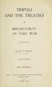 Cover of: Tripoli and the treaties; or, Britain's duty in this war