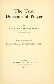 Cover of: The true doctrine of prayer