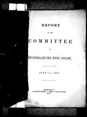 Cover of: Report of the Committee to Investigate the Hyde Estate |
