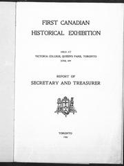 Cover of: The Canadian Historical Exhibition, 1897 | Canadian Historical Exhibition (Toronto, Ont.)