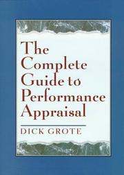 Cover of: The complete guide to performance appraisal