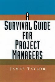 Cover of: A survival guide for project managers