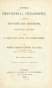 Cover of: Tupper's Proverbial philosophy by Martin Farquhar Tupper