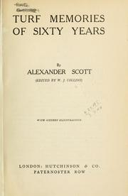 Cover of: Turf memories of sixty years by Alexander Scott