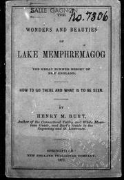Cover of: The wonders and beauties of Lake Memphremagog |