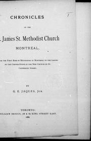 Cover of: Chronicles of the St. James St. Methodist Church Montreal | G. E. Jaques