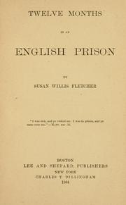 Cover of: Twelve Months in an English Prison | Susan Webster Willis Fletcher