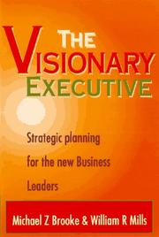 Cover of: The visionary executive
