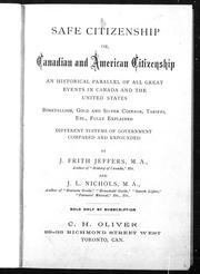 Cover of: Safe citizenship, or, Canadian and American citizenship |