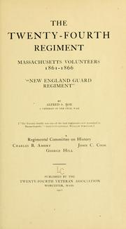 Cover of: The Twenty-fourth regiment, Massachusetts volunteers, 1861-1866. | Alfred Seelye Roe