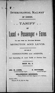 Tariff of local passenger fares to and from all stations between Moncton and Levis by Intercolonial Railway (Canada).