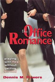 Cover of: The Office Romance | Dennis M. Powers