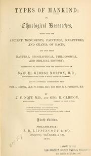 Cover of: Types of mankind, or, Ethnological researches