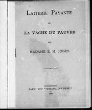 Cover of: Laiterie payante ou La vache du pauvre | E. M. Jones