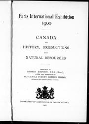 Cover of: Canada : its history, productions, and natural resources