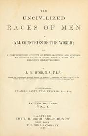 The uncivilized races of men in all countries of the world by John George Wood