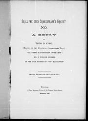 "Cover of: Shall we open Shakespeare's grave? No: a reply to the question put by Mr. J. Parker Norris, in the July number of the "" Manhattan"""