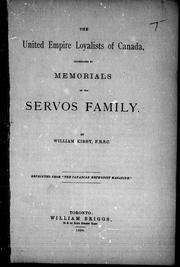 Cover of: The United Empire Loyalists of Canada, illustrated by memorials of the Servos family | Kirby, William